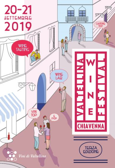 Chiavenna Valtellina Wine Festival