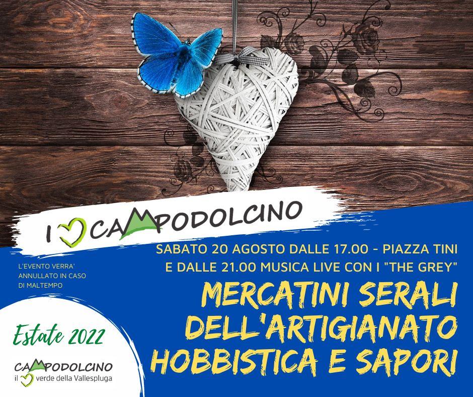 I love Campodolcino: mercatini serali